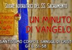 un minuto di vangelo Corpus Domini