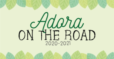adora on the road 2020 - 2021